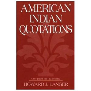 American-Indian-Quotations-Langer-Howard-J-EDT-Langer-Howard-J-Langer