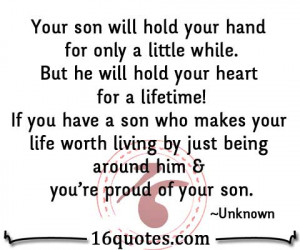 Your son will hold your hand for only a little while.