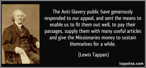 The Anti-Slavery public have generously responded to our appeal, and ...