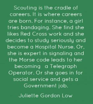 From a 1924 speech by Girl Scouts founder Juliette Gordon Low ...