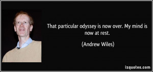 That particular odyssey is now over. My mind is now at rest. - Andrew ...