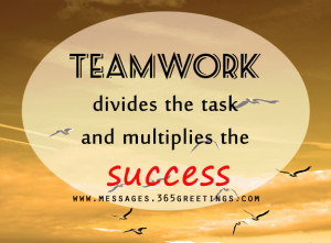 Teamwork is the ability to work as a group toward a common vision.