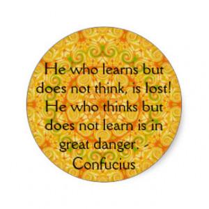 Confucius Quote - wearable wisdom Classic Round Sticker