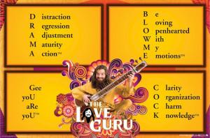 Love Guru - Drama Guru Sayings Movie Poster