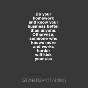 Do your homework and know your business better than anyone. Otherwise ...