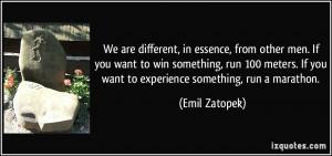 More Emil Zatopek Quotes