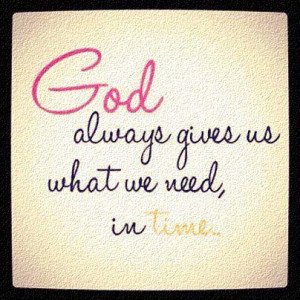 God Quotes : God Give Quotes
