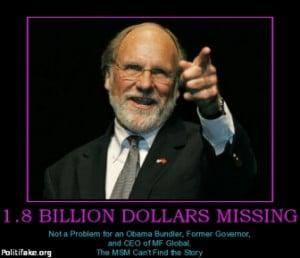 ... -dollars-missing-corzine-bundler-obama-1-er-msm-politics-1331494808