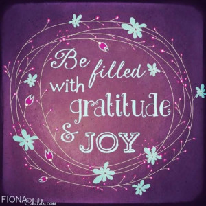be-filled-with-gratitude-and-joy-life-quotes-sayings-pictures.jpg
