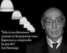 ... de José Saramago: www.muyinteresant... #quotes #frases #saramago More