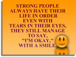 Home » Quotes » Strong People Always Have Their Life in Order