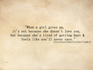 """... Tired Of Getting Hurt And Feels Like You'll Never Care """" ~ Sad"""