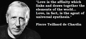 Pierre teilhard de chardin famous quotes 6