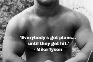 mike tyson everyone has a plan until