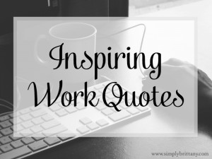 utilizing inspirational quotes in the work environment