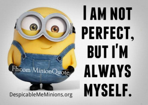 Minion-Quotes-Perfect.jpg