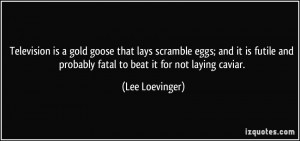 More Lee Loevinger Quotes