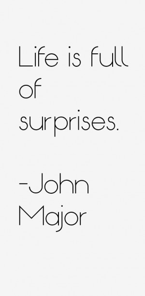 View All John Major Quotes