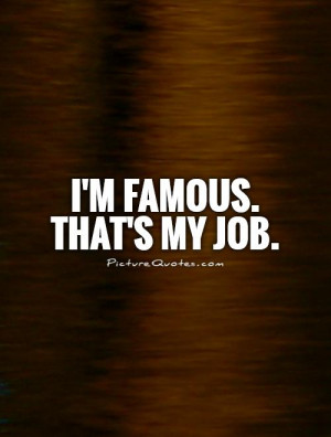Job Quotes Fame Quotes Jerry Rubin Quotes