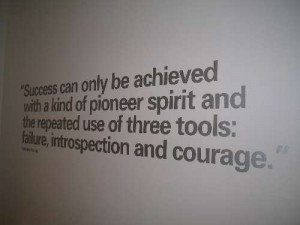 Quotation from Soichiro Honda, at an exhibition of Formula 1 motor ...