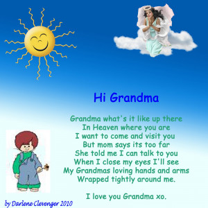 ... written for a little boy that wanted to visit his Grandma in Heaven