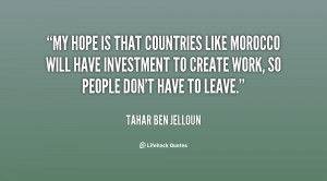 My hope is that countries like Morocco will have investment to create ...