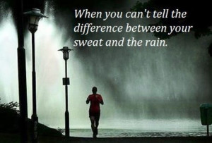 Sweat or rain? Running in the rain