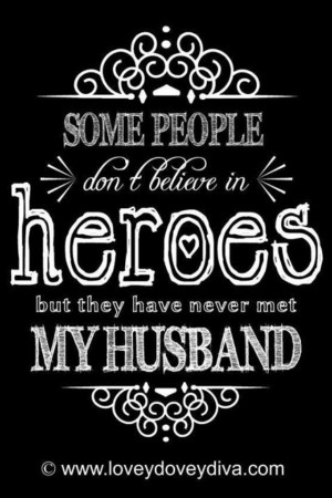 Firefighter Quotes Proud firefighter wife