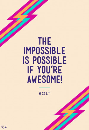 ... Funny Disney Quotes Awesome, Motivational Quotes Truths, Disney Bolt
