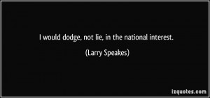 Larry Speakes 39 s quote 1