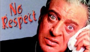 Rodney Dangerfield Quotes I Get No Respect Rodney dangerfield 'no