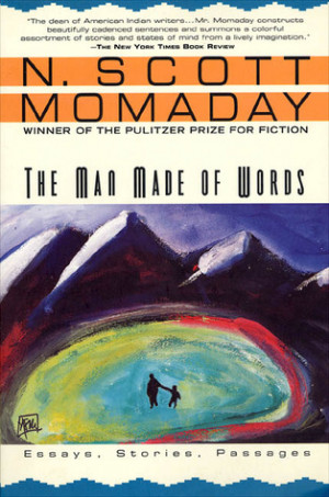 "Start by marking ""The Man Made of Words: Essays, Stories, Passages ..."