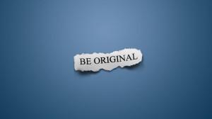 Be Original Quotes