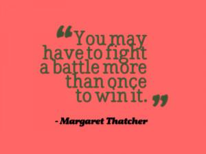MargaretThatcherYouMayHaveToFight