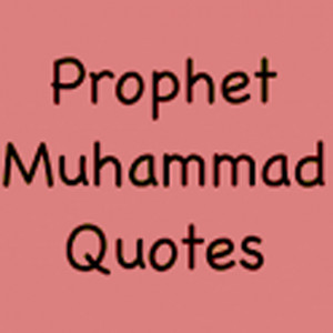 quotes free android books reference v 1 0 prophet muhamma d quotes ...
