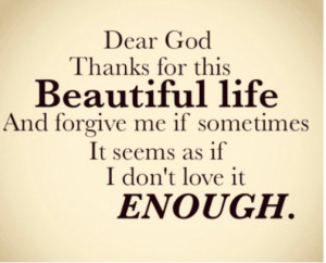 god thank you beautiful life quote picture quotes sayings pics God ...