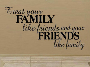 treat #family #friends #life