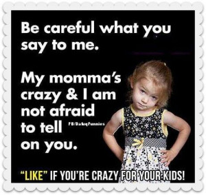 don't mess with my kids quotes pictures   Sure am! Don't mess with my ...