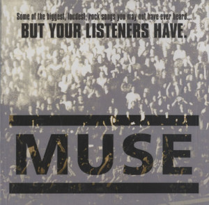 Muse, Some Of The Biggest, Loudest, Rock Songs You May Not Have Ev, US ...