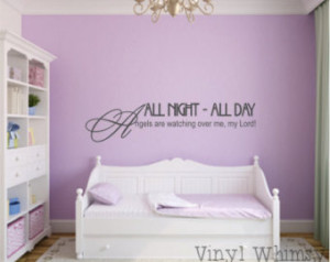 Vinyl Wall Art - Quote - All Night All Day Angels Are Watching Over Me ...