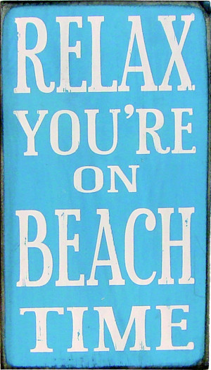 ... beachtime http www countrymarketplaces com relax youre on beach time