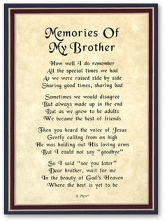 ... Quotes For Brother : What a beautiful memorial quote for brother