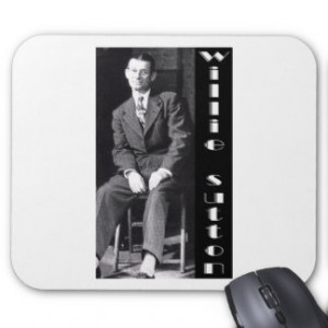 Willie Sutton Bank Robber Mouse Pad