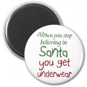Funny Holiday quotes Santa humour magnets gifts