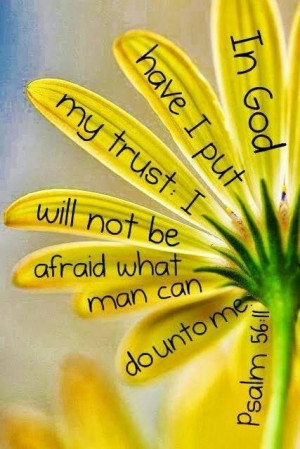 In God have I put my trust