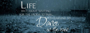 Vivian Greene Quotes: Life isn't about waiting for the storm to pass ...