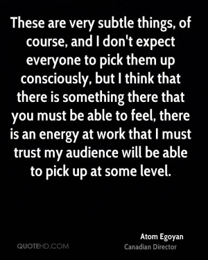 ... work that I must trust my audience will be able to pick up at some