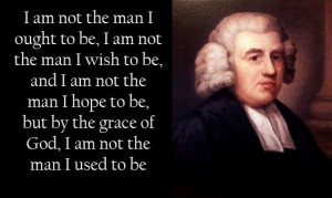 ... Newton, writer of the hymn,