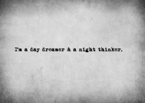 day dreamer & a night thinker