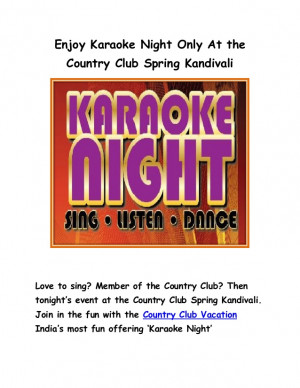 ... Club Spring KandivaliLove to sing? Member of the Country Club